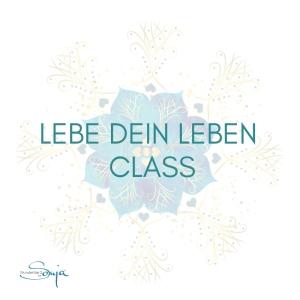 lebe dein leben class